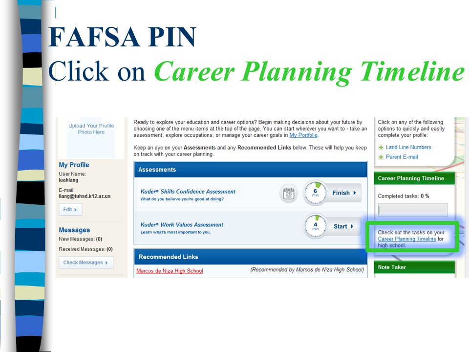 FAFSA PIN Click on Career Planning Timeline
