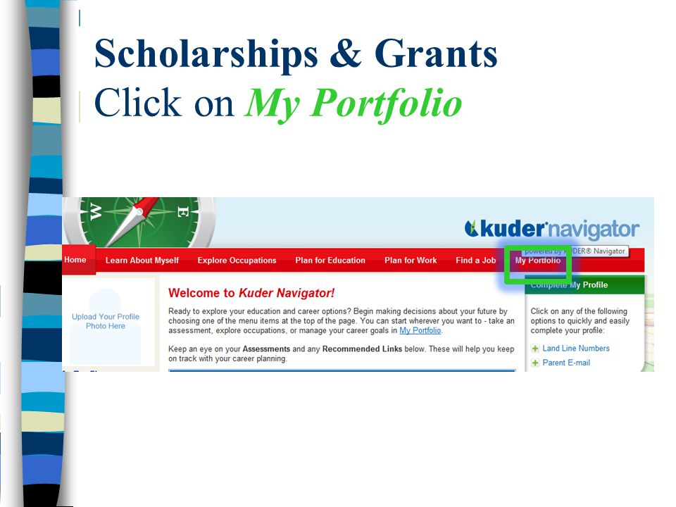Scholarships & Grants Click on My Portfolio