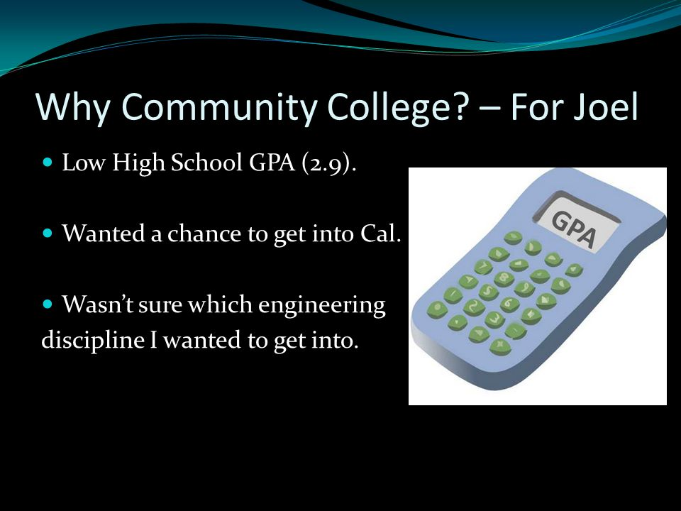 Why Community College.– For Cesar Unsure which field to go to.