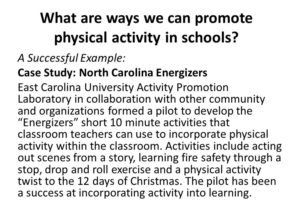 What are ways we can promote physical activity in schools.