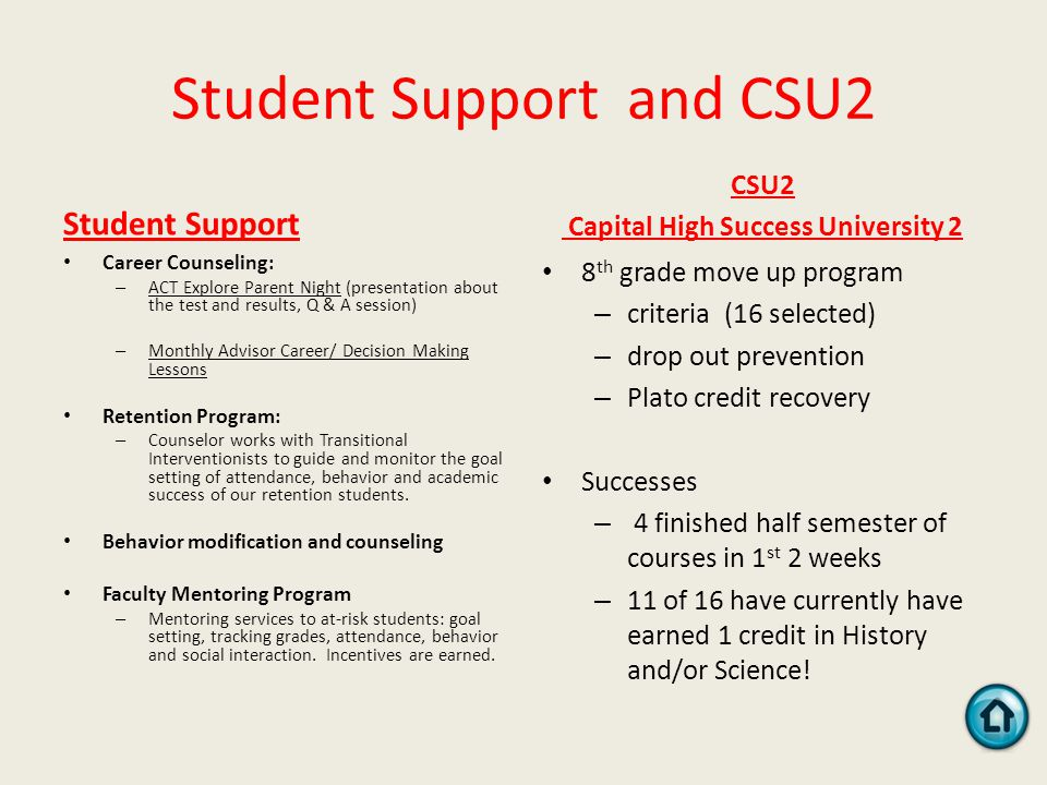 Student Support and CSU2 Student Support Career Counseling: – ACT Explore Parent Night (presentation about the test and results, Q & A session) – Mont
