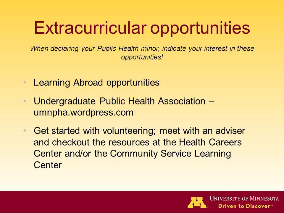 Extracurricular opportunities Learning Abroad opportunities Undergraduate Public Health Association – umnpha.wordpress.com Get started with volunteeri