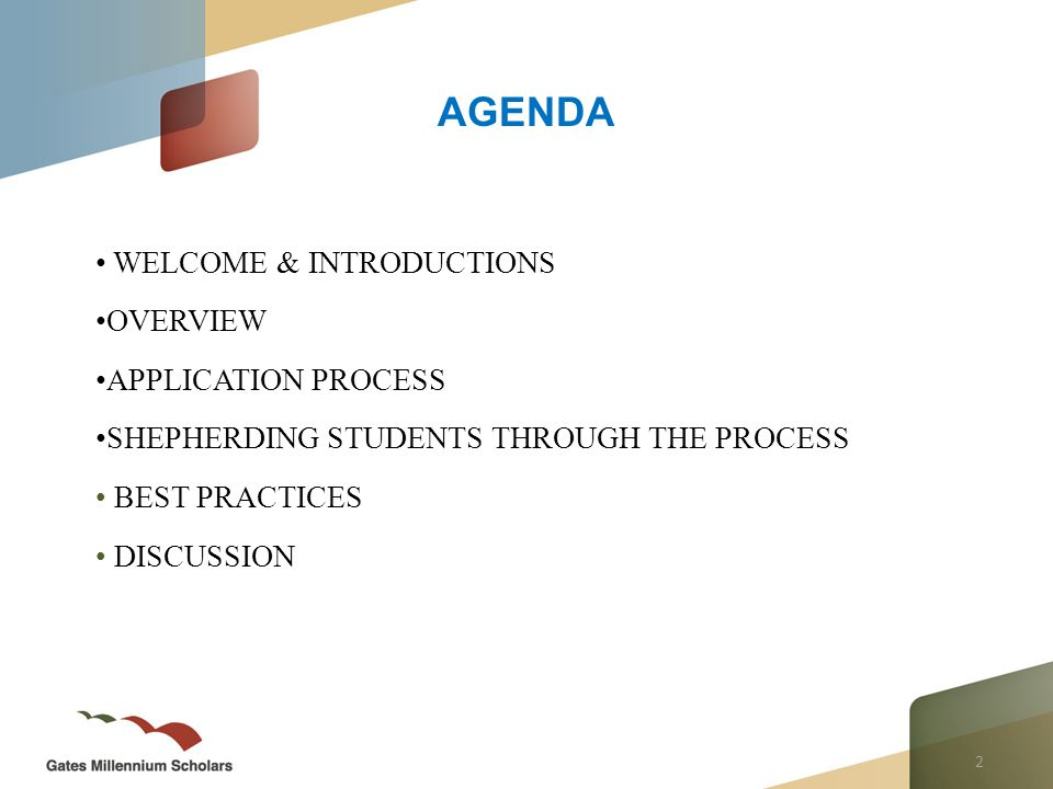 2 AGENDA WELCOME & INTRODUCTIONS OVERVIEW APPLICATION PROCESS SHEPHERDING STUDENTS THROUGH THE PROCESS BEST PRACTICES DISCUSSION