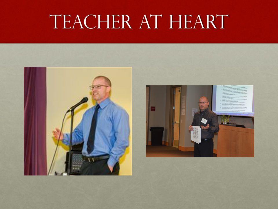 Teacher at heart