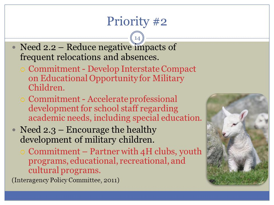 Priority #2 Need 2.2 – Reduce negative impacts of frequent relocations and absences.