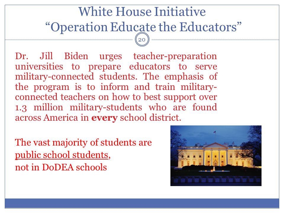 White House Initiative Operation Educate the Educators Dr.