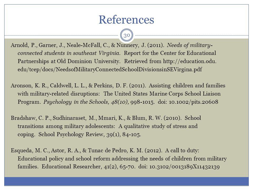 References Arnold, P., Garner, J., Neale-McFall, C., & Nunnery, J.