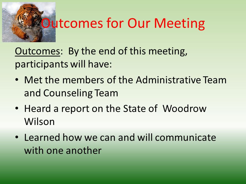 Outcomes for Our Meeting Outcomes: By the end of this meeting, participants will have: Met the members of the Administrative Team and Counseling Team