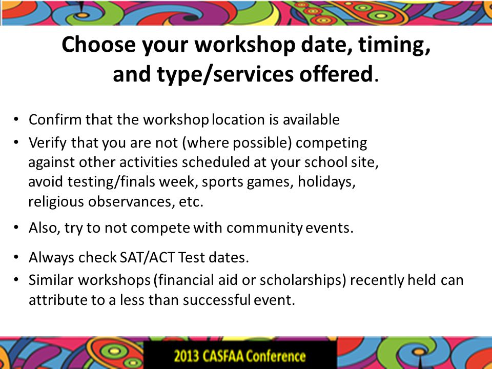 Choose your workshop date, timing, and type/services offered.