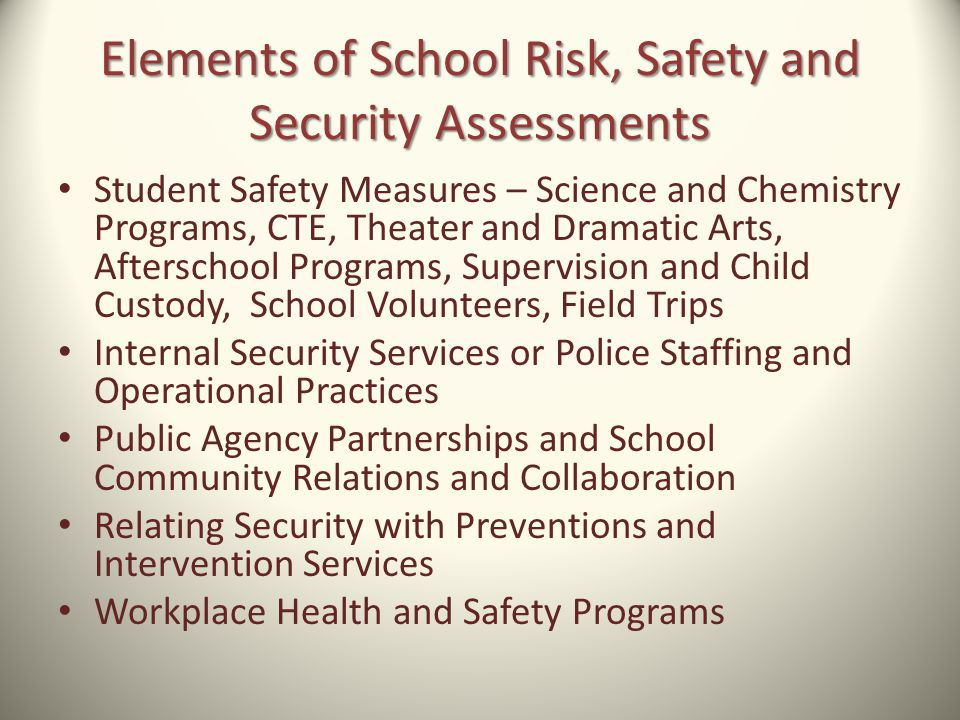 Student Safety Measures – Science and Chemistry Programs, CTE, Theater and Dramatic Arts, Afterschool Programs, Supervision and Child Custody, School