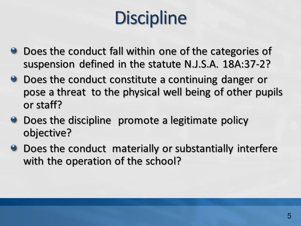 Discipline Does the conduct fall within one of the categories of suspension defined in the statute N.J.S.A.