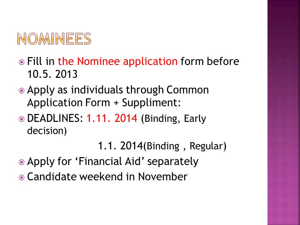  Fill in the Nominee application form before 10.5.