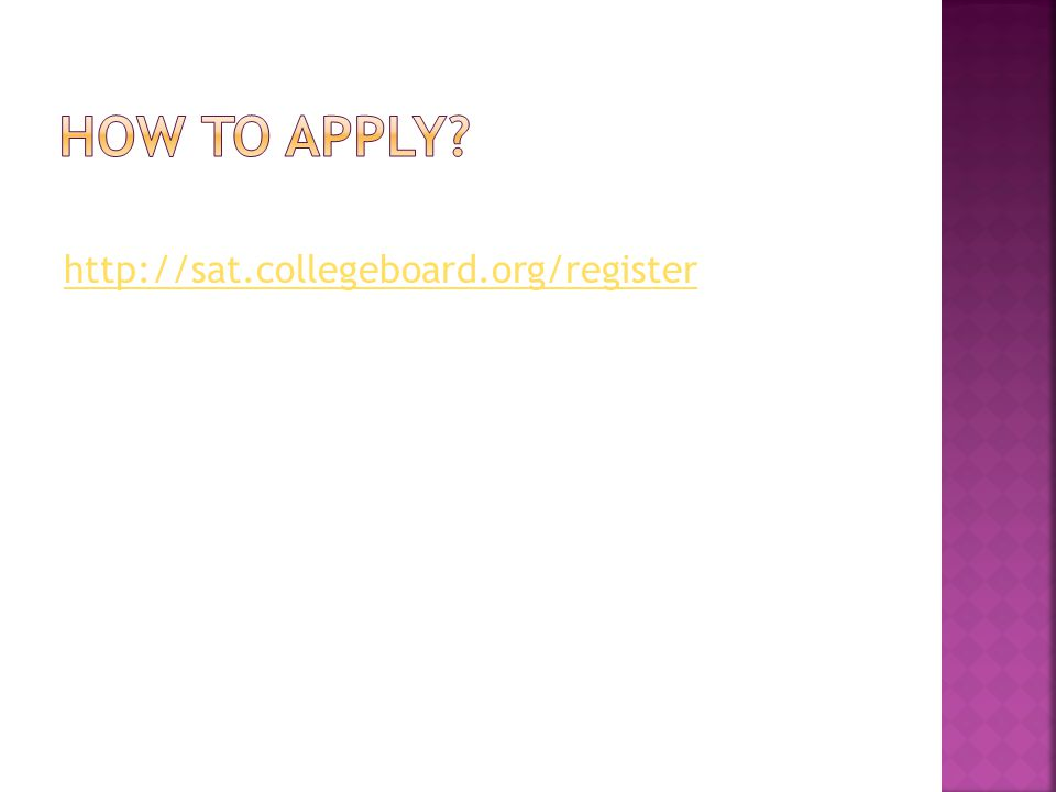 http://sat.collegeboard.org/register