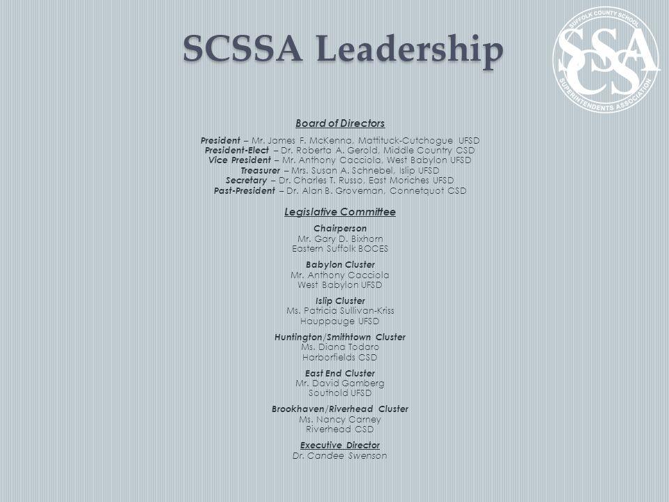 SCSSA Leadership Board of Directors President – Mr.