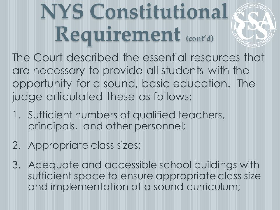 The Court described the essential resources that are necessary to provide all students with the opportunity for a sound, basic education.