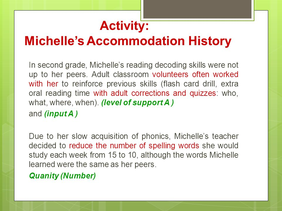 In second grade, Michelle's reading decoding skills were not up to her peers.
