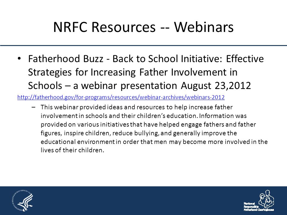 NRFC Resources -- Webinars Fatherhood Buzz - Back to School Initiative: Effective Strategies for Increasing Father Involvement in Schools – a webinar