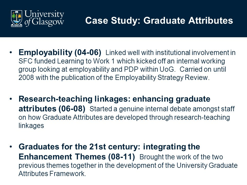 Employability (04-06) Linked well with institutional involvement in SFC funded Learning to Work 1 which kicked off an internal working group looking a