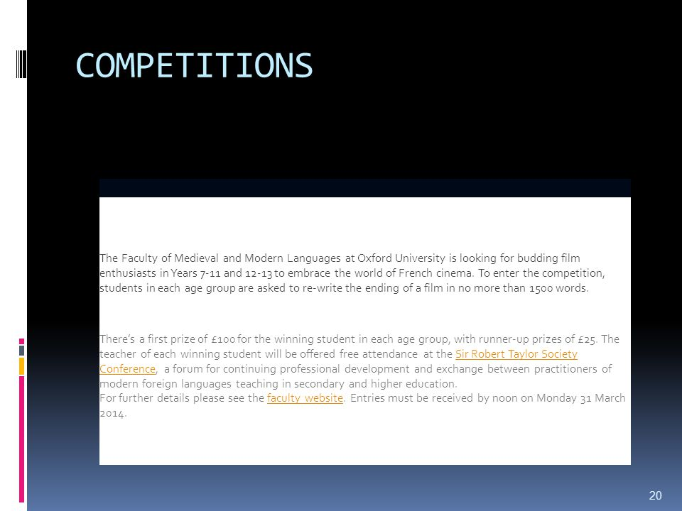COMPETITIONS French film essay competition The Faculty of Medieval and Modern Languages at Oxford University is looking for budding film enthusiasts in Years 7-11 and 12-13 to embrace the world of French cinema.