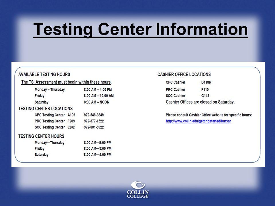 Testing Center Information