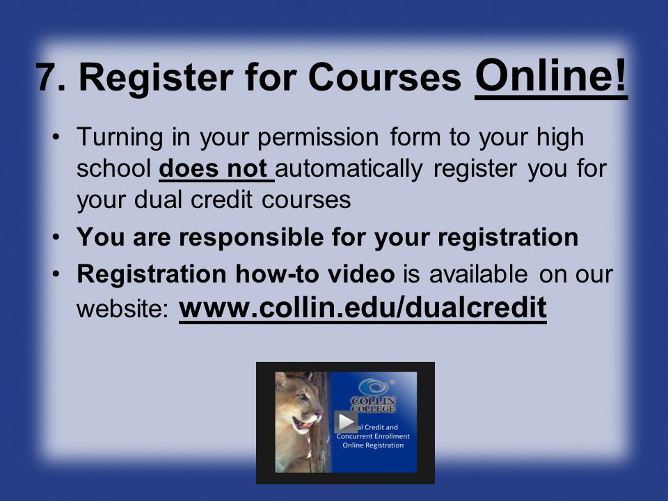 7. Register for Courses Online.