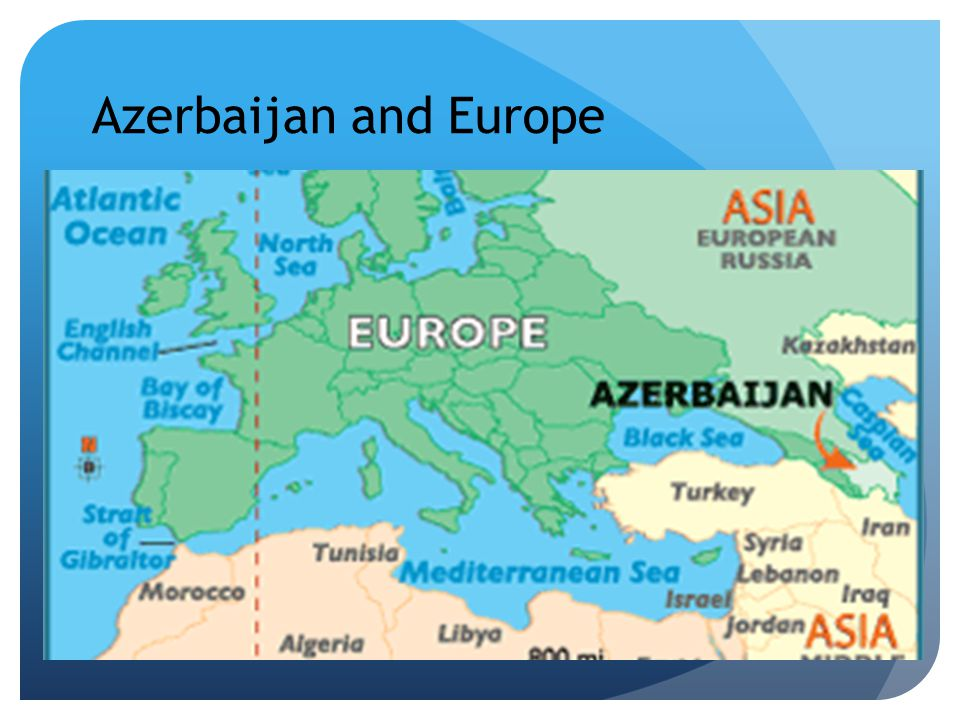 Azerbaijan's location in the World Independence:1991 Presidential Republic Women voting right in 1918