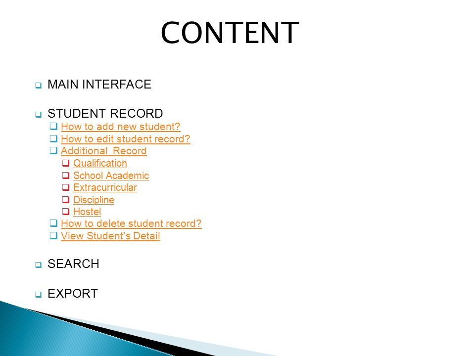 CONTENT  MAIN INTERFACE  STUDENT RECORD  How to add new student? How to add new student?  How to edit student record? How to edit student record?