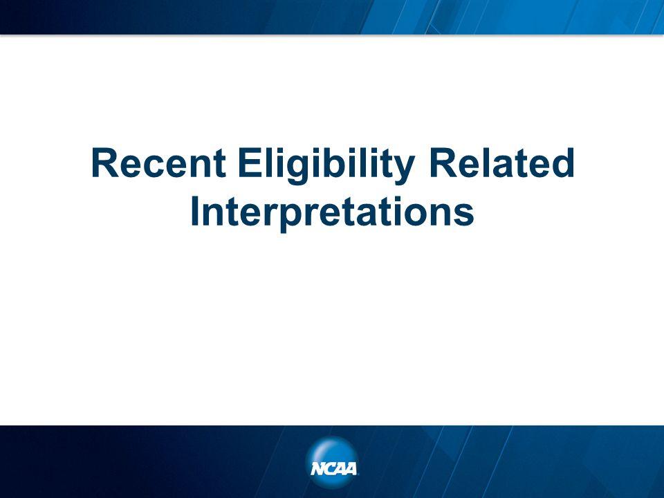 Recent Eligibility Related Interpretations