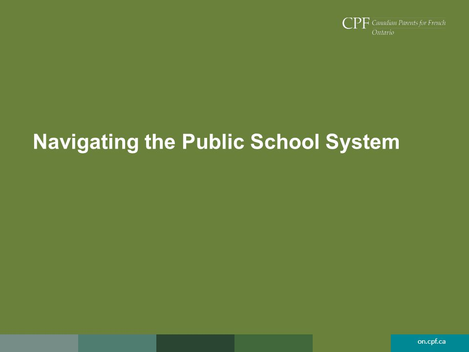 on.cpf.ca Navigating the Public School System