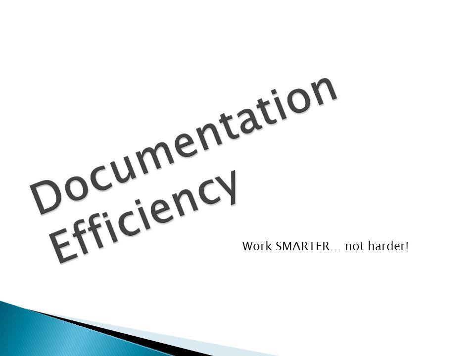 Work SMARTER… not harder!