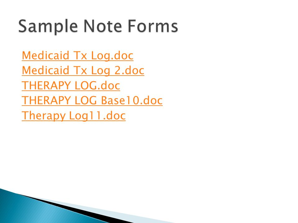 Medicaid Tx Log.doc Medicaid Tx Log 2.doc THERAPY LOG.doc THERAPY LOG Base10.doc Therapy Log11.doc