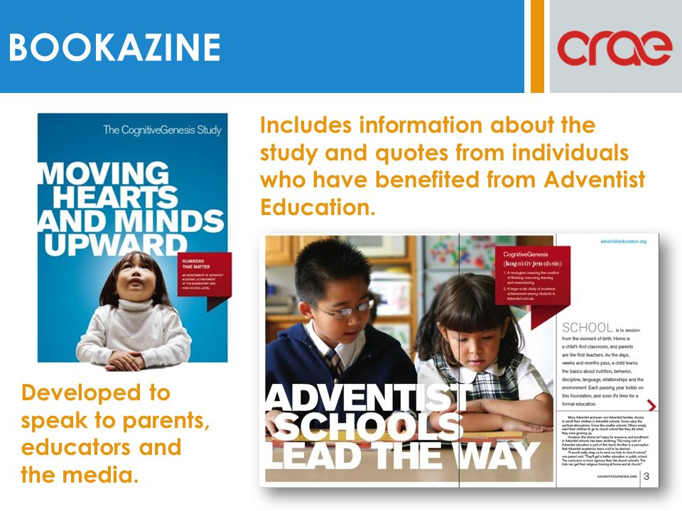 BOOKAZINE Developed to speak to parents, educators and the media. Includes information about the study and quotes from individuals who have benefited