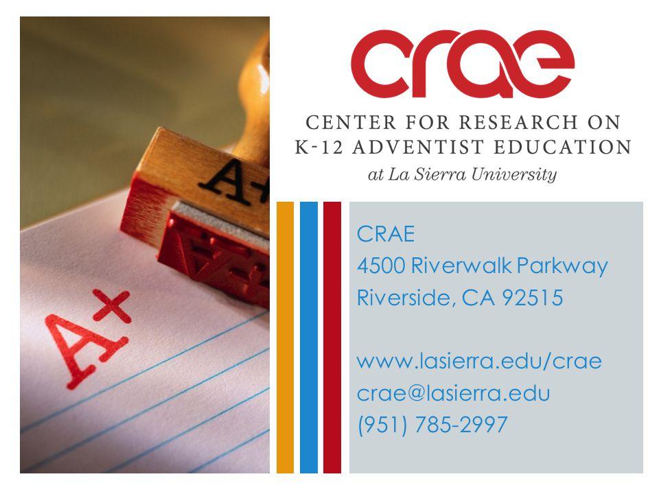 CRAE 4500 Riverwalk Parkway Riverside, CA 92515 www.lasierra.edu/crae crae@lasierra.edu (951) 785-2997