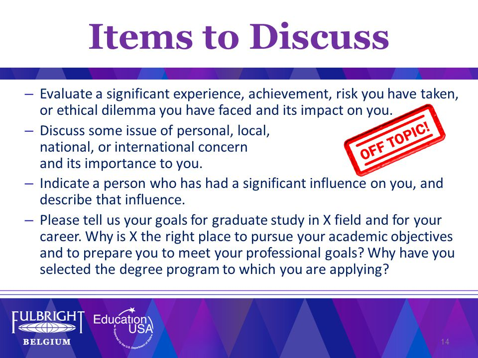 – Evaluate a significant experience, achievement, risk you have taken, or ethical dilemma you have faced and its impact on you.