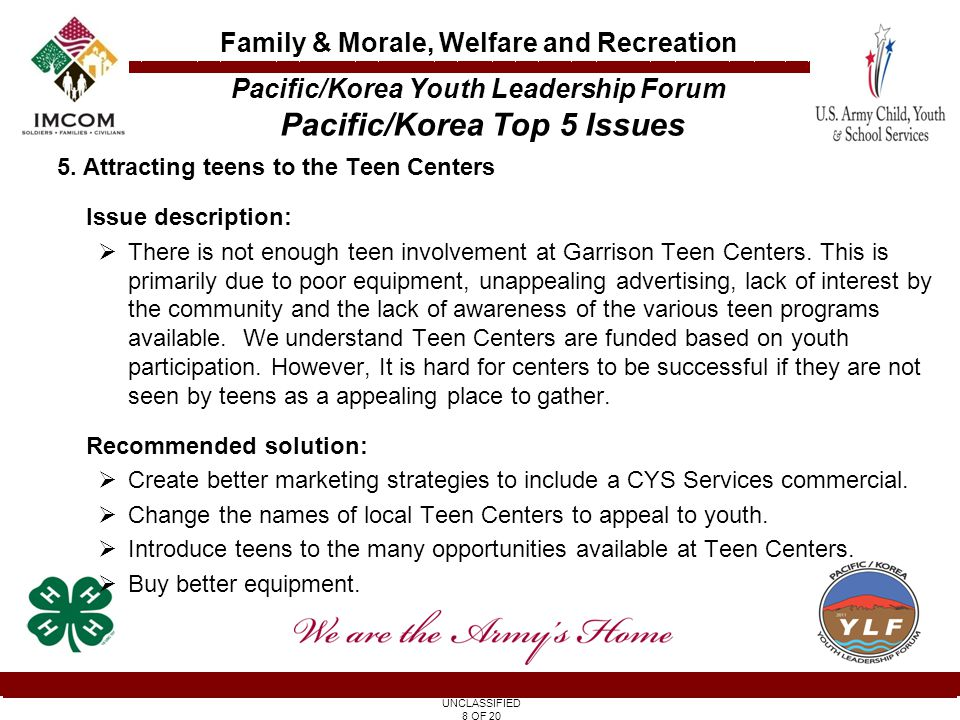 UNCLASSIFIED 9 OF 20 Family & Morale, Welfare and Recreation 1.