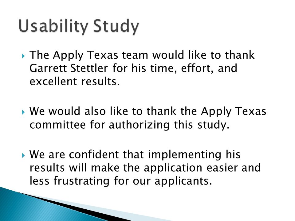  The Apply Texas team would like to thank Garrett Stettler for his time, effort, and excellent results.