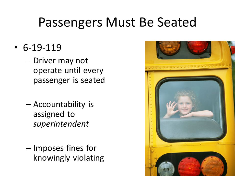 Anti-Bullying 6-18-514 …shall adopt policies to prevent pupil harassment known as bullying… …on school buses, at designated stops… Requires anti-bullying notices to be posted on buses