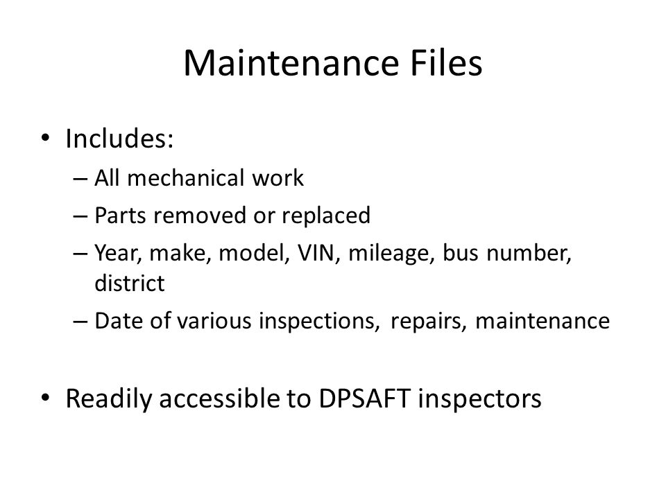State/Local Inspections State Inspections – Compliance with Arkansas School Bus Inspection Handbook – Can take bus out of service; can't operate until state inspector has re-inspected – Inspection stickers District mechanic – 2 inspections per year