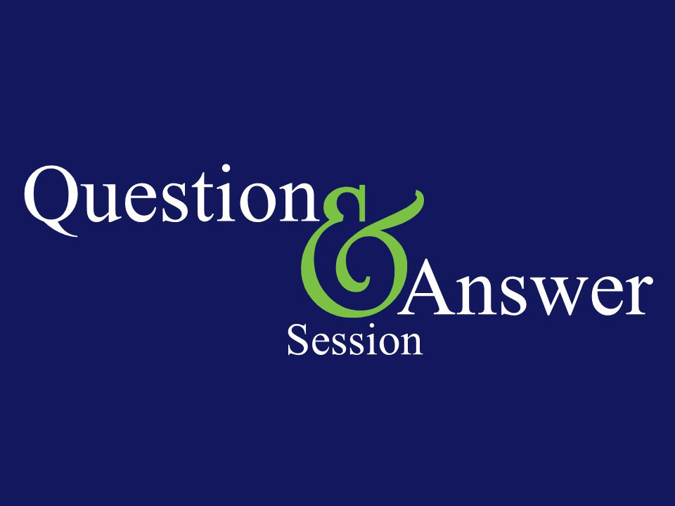 Question Answer Session