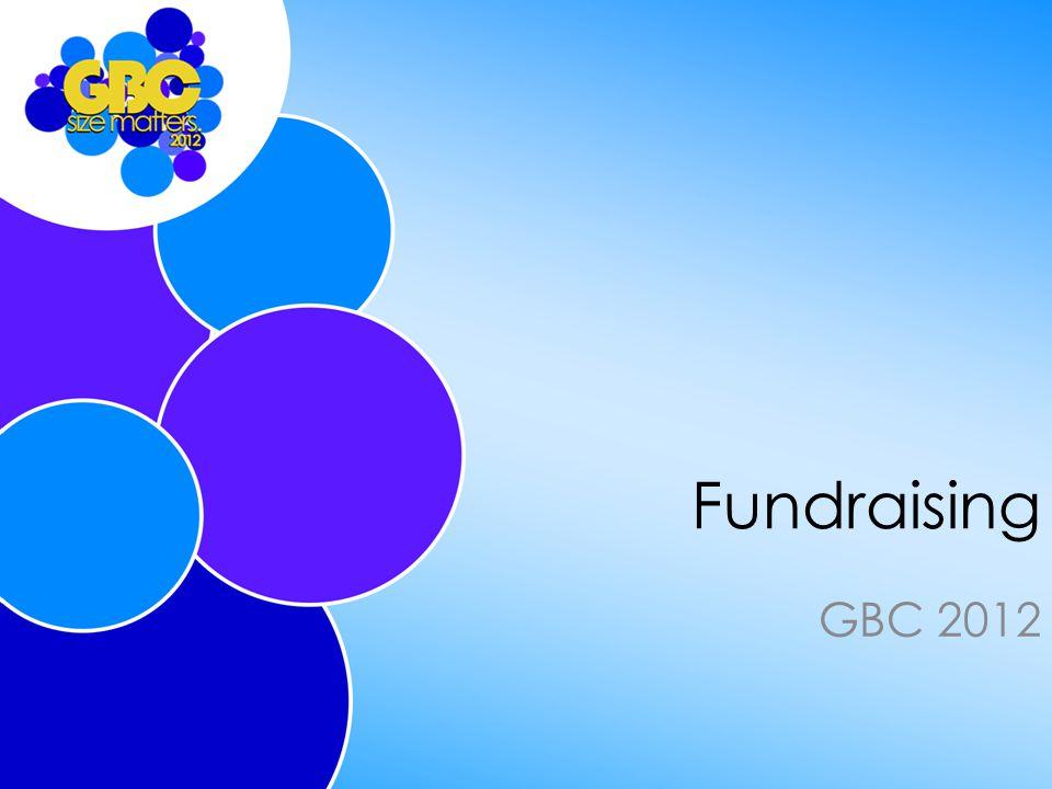 Fundraising GBC 2012