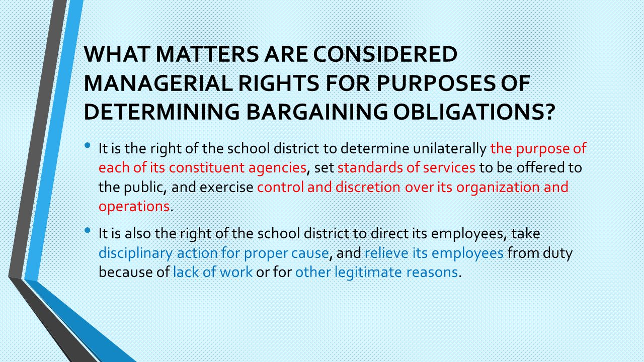 WHAT MATTERS ARE CONSIDERED MANAGERIAL RIGHTS FOR PURPOSES OF DETERMINING BARGAINING OBLIGATIONS.