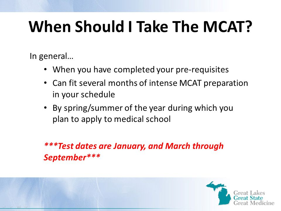 When Should I Take The MCAT.