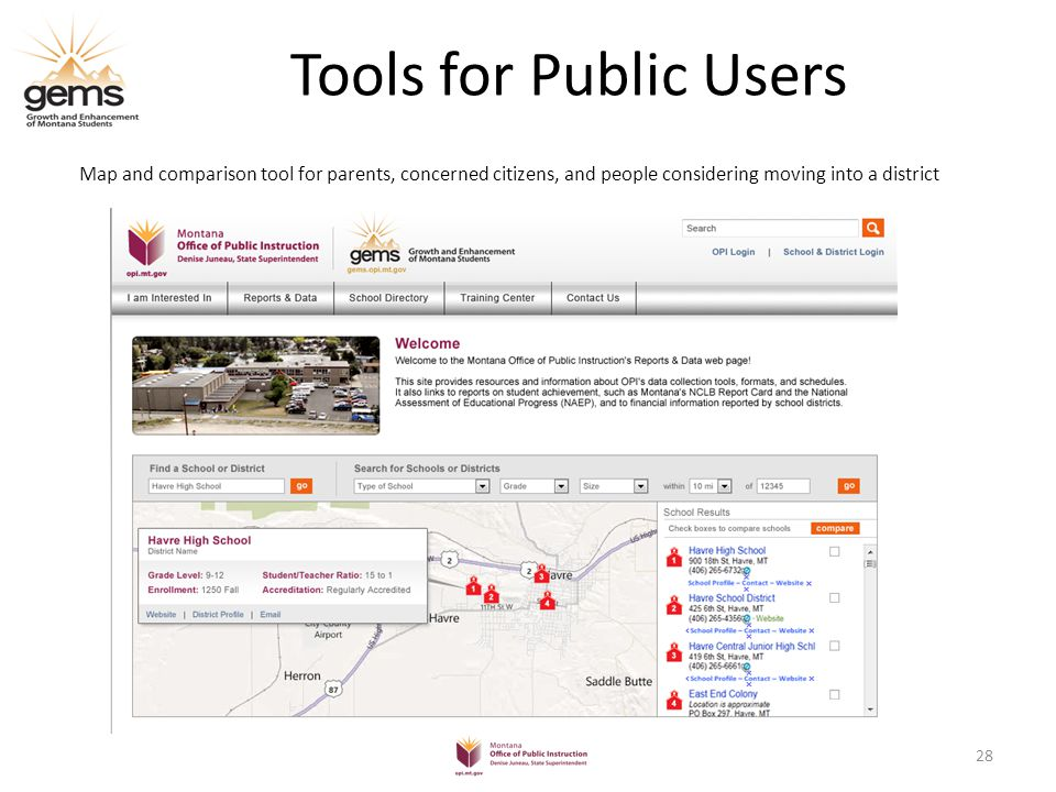 Tools for Public Users Map and comparison tool for parents, concerned citizens, and people considering moving into a district 28