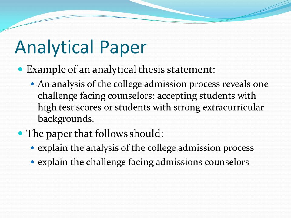 thesis statement analytical essay a howto what a thesis statement a howto what a thesis statement is not it is not a title a analytical paper example