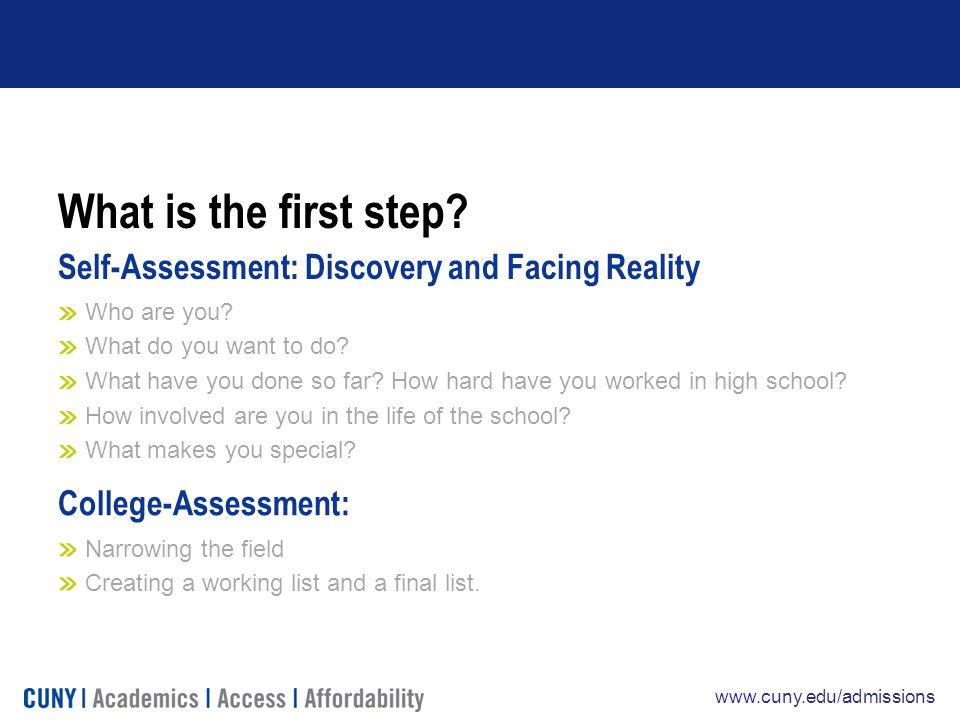 www.cuny.edu/admissions What is the first step.
