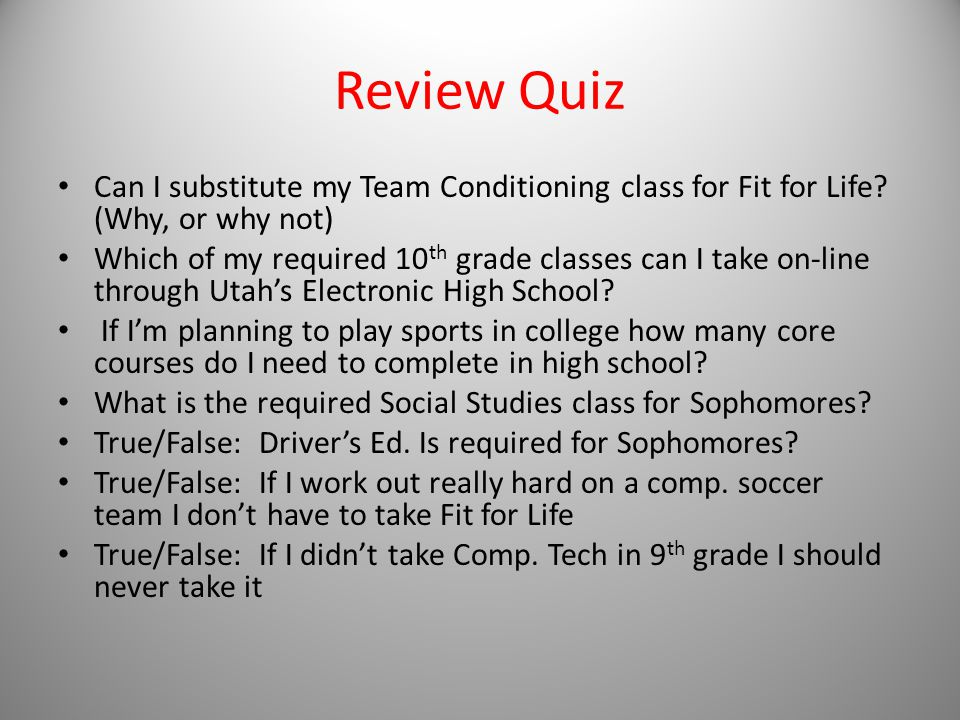 Review Quiz Can I substitute my Team Conditioning class for Fit for Life.