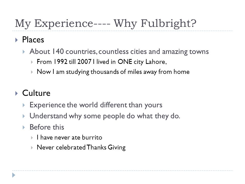 My Experience---- Why Fulbright.