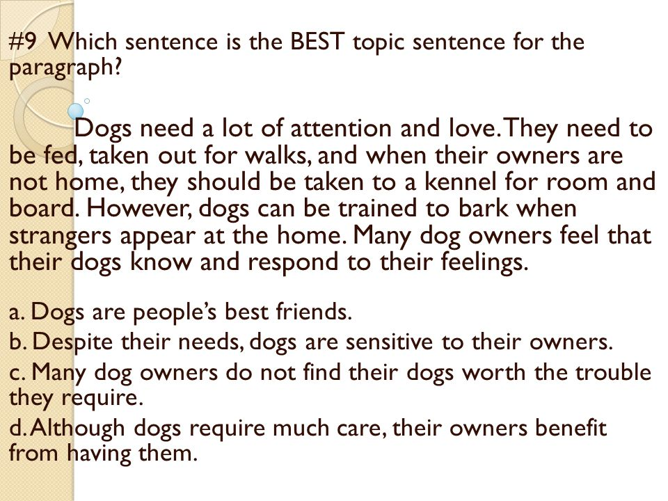 #10 Which sentence would be the BEST clincher for this paragraph.