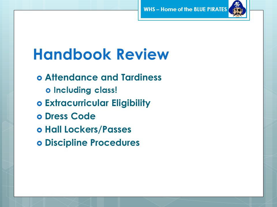 Handbook Review  Attendance and Tardiness  Including class.