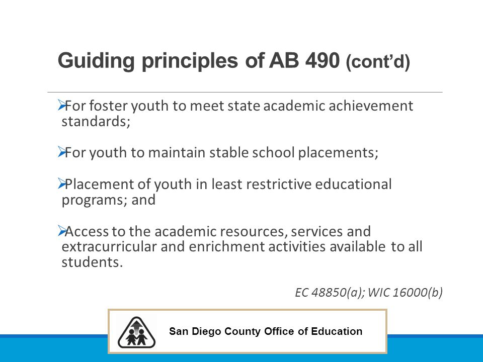 San Diego County Office of Education Let's Talk about Stable School Placements… The educational impact of a school change is significant.